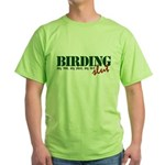 Birding Slut Green T-Shirt