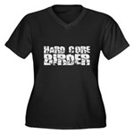 Hard Core Birder Women's Plus Size V-Neck Dark Tee