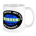 Birder: Out-Twitch, Out-Pish, Outdoors Mug