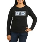Injun Money Women's Long Sleeve Dark T-Shirt