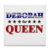DEBORAH for queen Tile Coaster