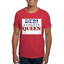 DEBI for queen T-Shirt