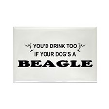 You'd Drink Too Beagle Rectangle Magnet