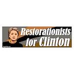 Restorationists for Clinton bumper sticker