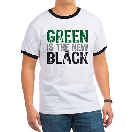 Green Is The New Black Ringer T