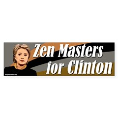 Zen Masters for Clinton bumper sticker