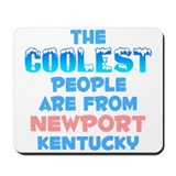 Coolest: Newport, KY Mousepad