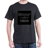 God Made Tobacco T-Shirt