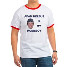 Adam Helbus is my Homeboy - T