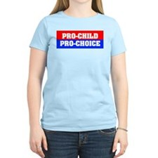 Pro-Child Pro-Choice T-Shirt