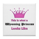 This is what a Wyoming Princess Looks Like Tile Co