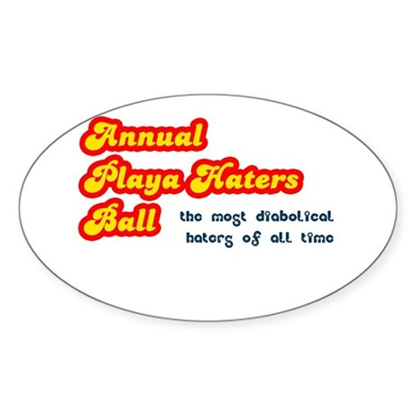 Annual Playa Haters Ball Oval Sticker