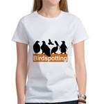 Birdspotting Women's T-Shirt