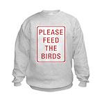 Please Feed the Birds Kids Sweatshirt