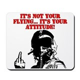 It's not your flying... Mousepad