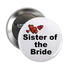 "Hearts Sister of the Bride 2.25"" Button"