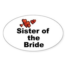 Hearts Sister of the Bride Oval Decal