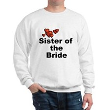Hearts Sister of the Bride Sweatshirt
