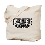Firefighter's Uncle Tote Bag