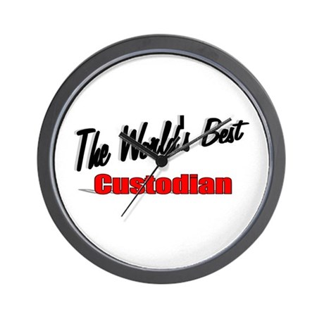 """The World's Best Custodian"" Wall Clock"