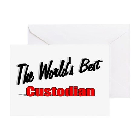 """The World's Best Custodian"" Greeting Card"