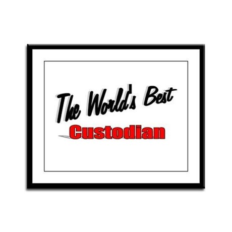 """The World's Best Custodian"" Framed Panel Print"