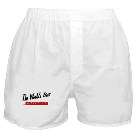 """The World's Best Custodian"" Boxer Shorts"