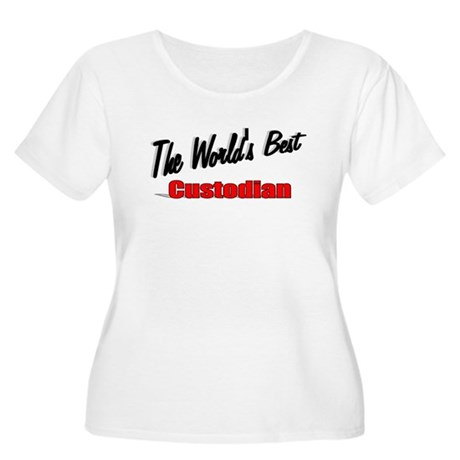 """The World's Best Custodian"" Women's Plus Size Sco"