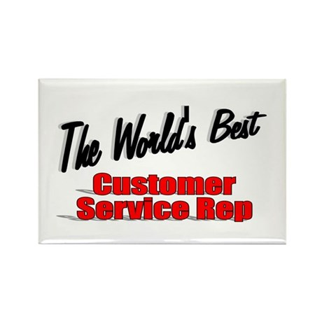 """The World's Best Customer Service Rep"" Rectangle"
