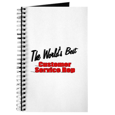 """The World's Best Customer Service Rep"" Journal"