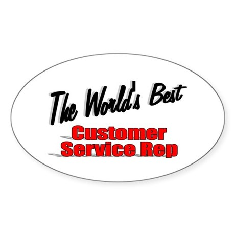 """The World's Best Customer Service Rep"" Sticker (O"