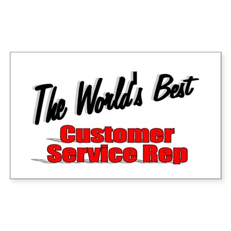 """The World's Best Customer Service Rep"" Sticker (R"