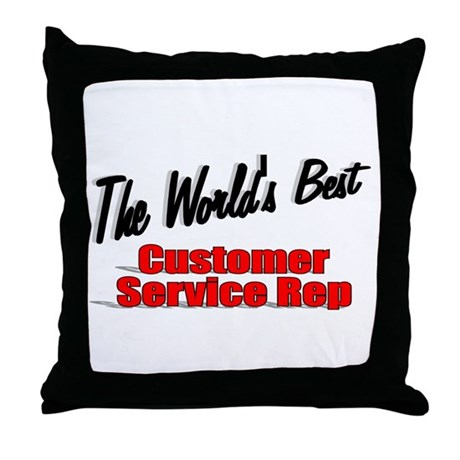 """The World's Best Customer Service Rep"" Throw Pill"