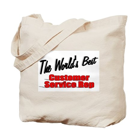 """The World's Best Customer Service Rep"" Tote Bag"
