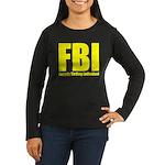 Fanatic Birding I Women's Long Sleeve Dark T-Shirt