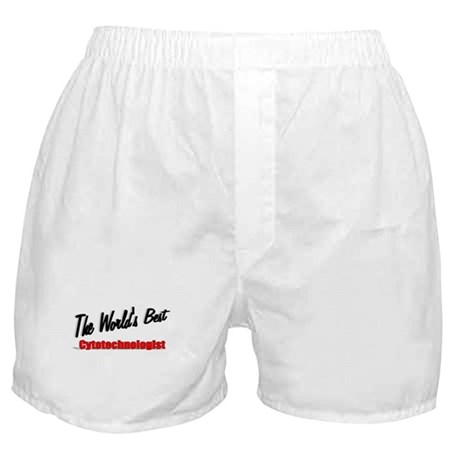 """The World's Best Cytotechnologist"" Boxer Shorts"