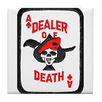 Dealer of Death Tile Coaster