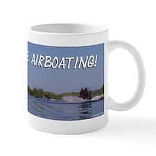 I'd rather be airboating! Mug