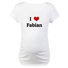 I Love Fabian Shirt