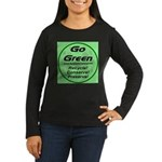 Go Green Style 2008 Women's Long Sleeve Dark T-Shi
