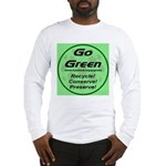 Go Green Style 2008 Long Sleeve T-Shirt