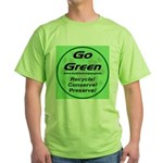 Go Green Style 2008 Green T-Shirt