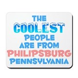 Coolest: Philipsburg, PA Mousepad