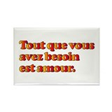 All You Need is Love in French Rectangle Magnet