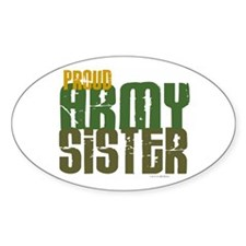 Proud Army Sister 1 Oval Decal