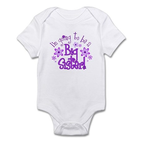 I'm going to be a Big Sister Infant Bodysuit