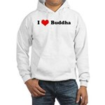 I Love Buddha - Hooded Sweatshirt
