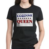 CORINNE for queen Tee