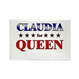 CLAUDIA for queen Rectangle Magnet