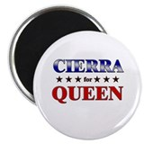 "CIERRA for queen 2.25"" Magnet (10 pack)"